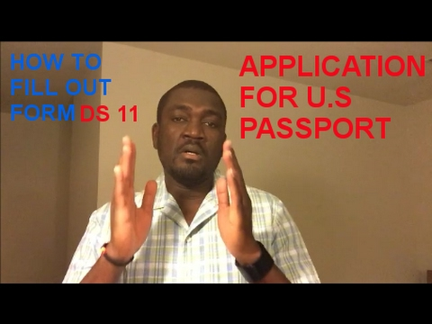 How To Fill Out Form Ds 11 Application For Us Passport Youtube