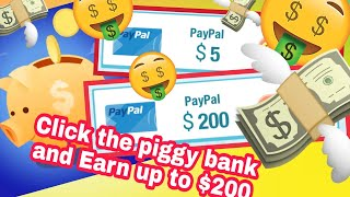 TAP THE PIGGY BANK AND EARN DOLLARS