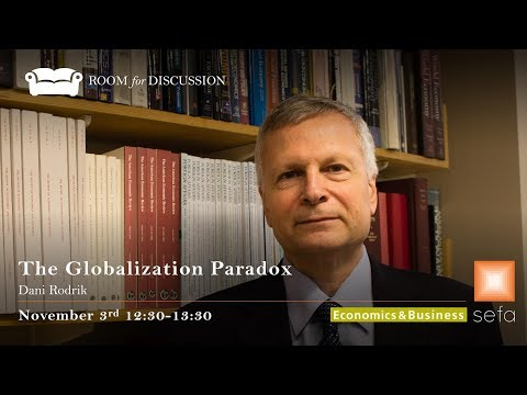 Dani Rodrik: The Globalization Paradox