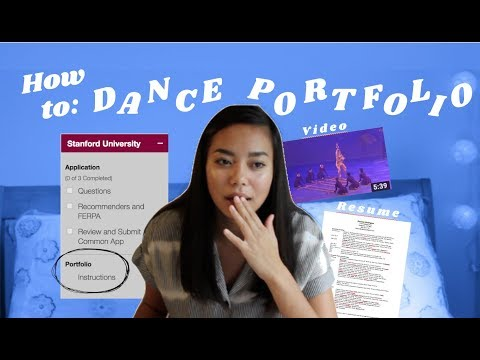 HOW TO: SUCCESSFUL College Dance Portfolio (for Stanford, Ivys, Etc)