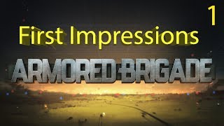 Armored Brigade - A First Look - Part 1