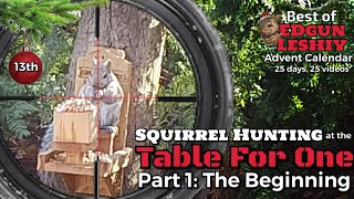 Day 13: Best of Table for One - Part 1 (Squirrel Hunting)