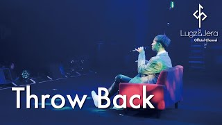 "Lugz&Jera (ラグズ・アンド・ジェラ) / 「Throw Back」 from LIVE DVD ""One man LIVE 2018"""