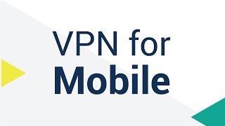 Do I Need a VPN for My Mobile Device Tablet?