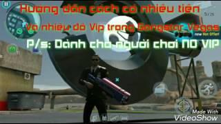"""Cách kiếm tiền và đồ Vip trong Gangstar Vegas cực dễ dành cho người """"No Vip"""""""