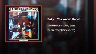 Baby If You Wanna Dance