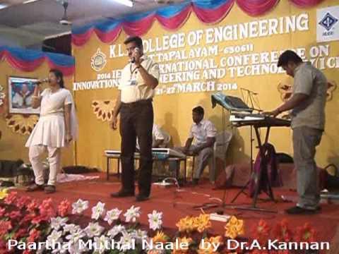 Paartha Muthal Nale Sung By Dr.A.Kannan