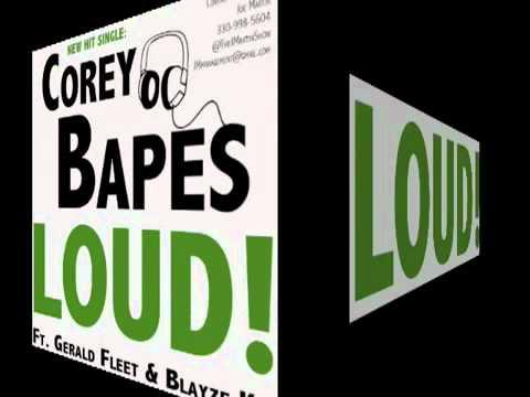 Corey-Bapes-Ft-Gerald-Fleet-n-Blayze-Kid-LOUD-