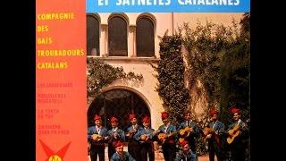 Compagnie Des Gais Troubadours Catalans - Chansons, Musique Et Saynetes Catalanes Nº 2 - EP 1966