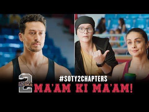 #SOTY2Chapters   Ma'am ki ma'am   Tiger Shroff   Tara   Ananya   Punit Malhotra