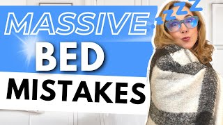 MASSIVE BED MISTAKES YOU'RE MAKING - SOLVED IN 6 EASY STEPS!