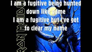 Iron Maiden - The Fugitive (With Lyrics)
