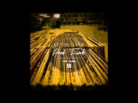 Kevin Over - Bloom (Noir Music)