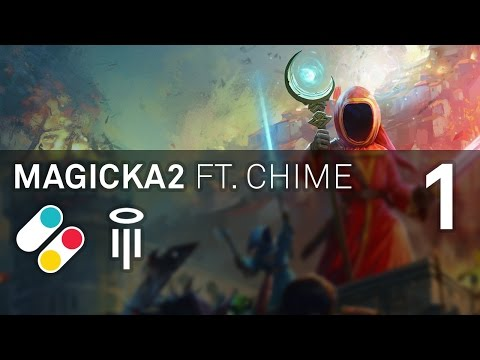 Chime and Luke play Magicka 2 – PART 1 – Many Items |