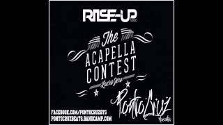 PONTOCRUZ REMIX Rise Up & Lucro Zero Acapella Contest