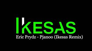 Eric Prydz - Pjanoo (Ikesas Remix)