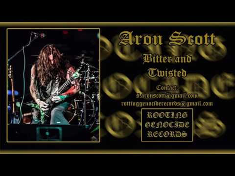 Aron Scott - Bitter and Twisted