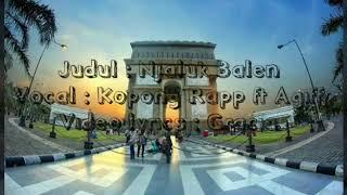 Lagu terbaru   Njaluk Balen ~~kopong rapp ft agiff MP3
