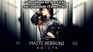 Maite Perroni - Adicta + Download - iTunes Plus  AAC M4A