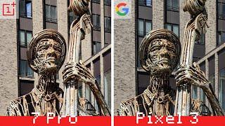 OnePlus 7 Pro vs. Pixel 3: сравнение камер!