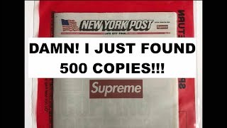 DAMN! I JUST FOUND 500 COPIES OF THE SUPREME NY POST!