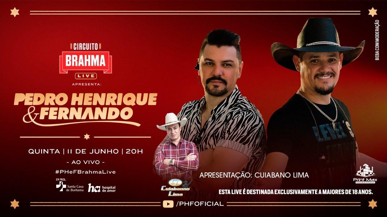 #Live Pedro Henrique & Fernando - #CircuitoBrahma #PH&FBrahmaLive #AoVivo