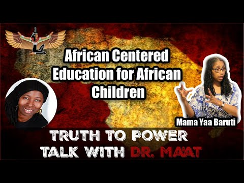 Mama Yaa Baruti & Dr. Ma'at Speak About African-centered Education For African Children