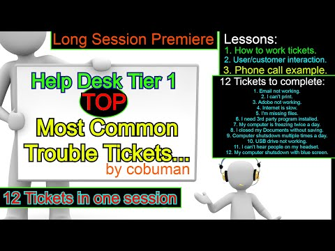 Help Desk Tier 1, Top Trouble Tickets Training Video, Real Life Lesson to work Help Desk.