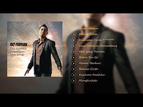 Rio Febrian - The Greatest Indonesian Love Songs (Full Album)