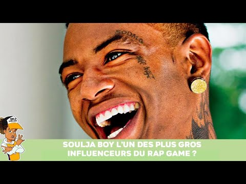 Soulja Boy l'un des plus gros influenceurs du Rap Game
