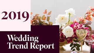 The Wedding Trend Report 2019 | The Wedding Industry Trend Bible