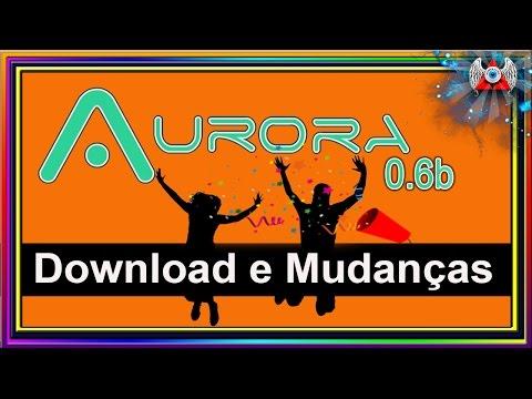 Aurora 0.6b  -(By Phoenix )- Download e Principais Mudanças  - Xbox 360 RGH