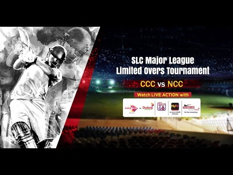 CCC vs NCC - SLC Major Limited Overs Tournament 2018
