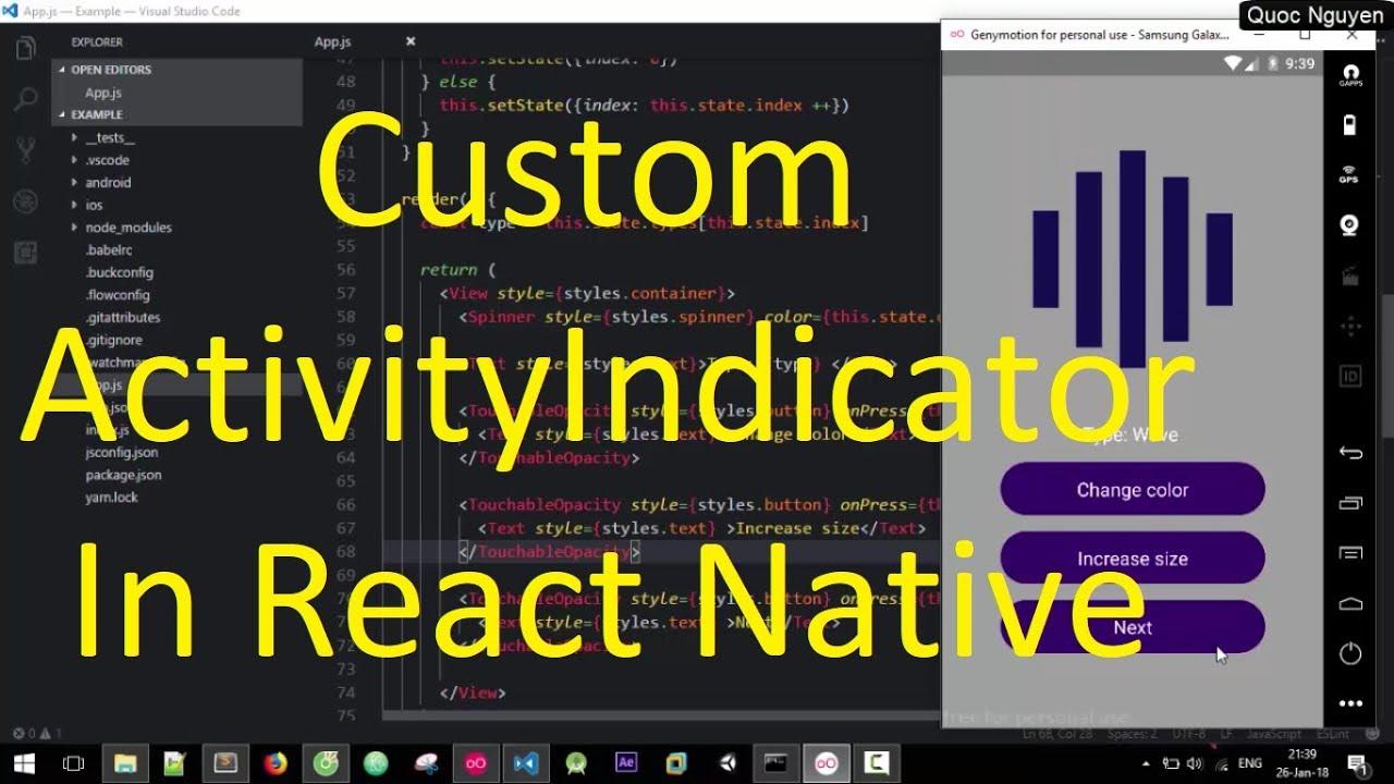 React Native Loading Spinner - Custom ActivityIndicator In React Native