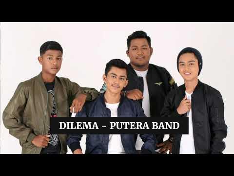 Dilema (Lirik) - Putera Band