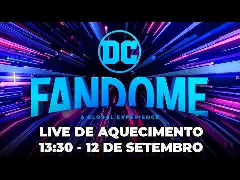 DC Fandome 2 - Live de Aquecimento 13:30