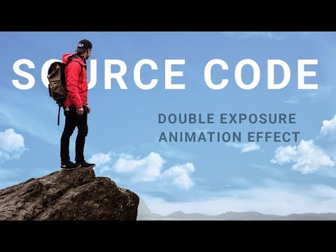 Double exposure animation effect ( source code )