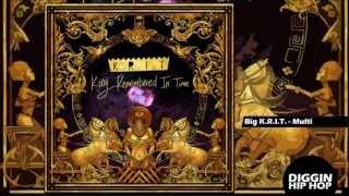 Big K.R.I.T. - Multi