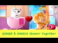 Talking Ginger and Angela - Shower Together - New Cat Cartoon - Compilation!