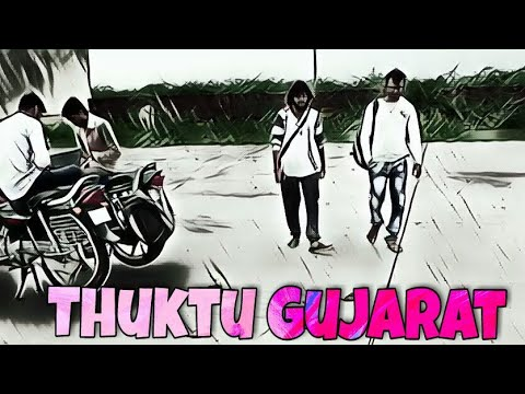 Thuktu Gujarat || Gujarati Short Film || official Video ||Crazy star Fillam