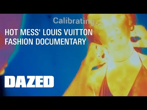 Hot Mess Louis Vuitton Fashion Documentary