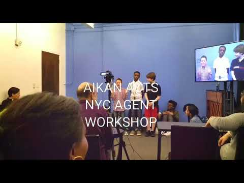 AIKAN ACTS NYC AGENT WORKSHOP