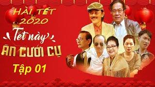 Phim hài 2020 mới nhất |Tết Này Ăn Cưới Cụ Tập 1 | Phim hài  Giang Còi - Kim Xuyến - Tú Vịt