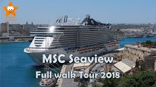 MSC Seaview Full Walk Tour 2018 HD Complete Review