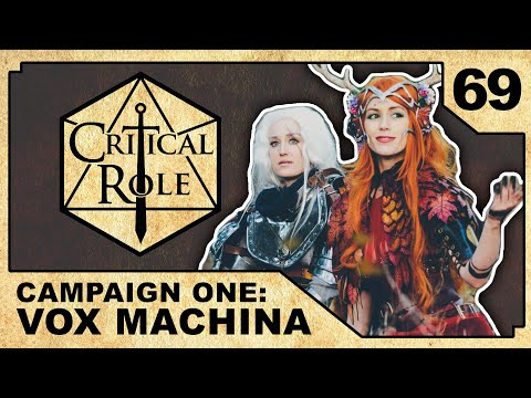 Passed Through Fire | Critical Role RPG Show Episode 69