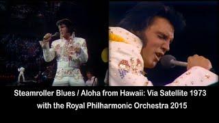 ELVIS PRESLEY - Steamroller Blues (Royal Philharmonic Orchestra) New Edit. HD