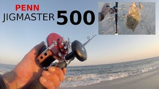 PENN Fishing Reels - JIGMASTER 500 Fish Reel - Fluke / Flounder & Shark on the BIG Surf