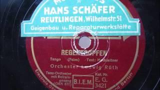 Regentropfen (die an dein Fenster klopfen) - Orchester Ludwig Rüth