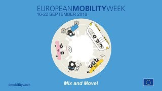Mix and Move! EUROPEAN MOBILITY WEEK 2018 thumbnail