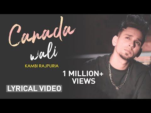 Canada Wali Al  Kambi | Latest Punjabi Song 2020